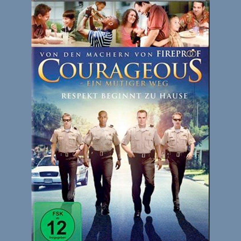 Film Courageous ein mutiger Weg